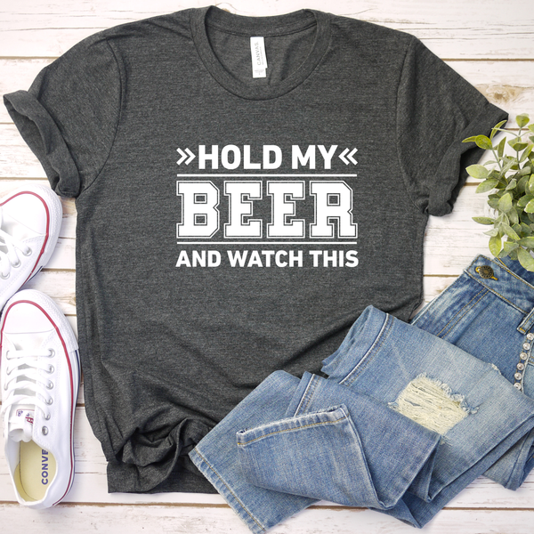 Hold my Beer, Watch This Unisex Jersey Short Sleeve Tee