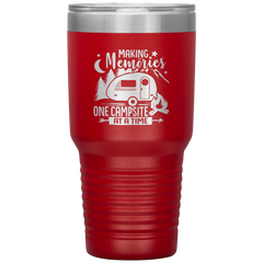 Making Memories One Campsite at a Time Tumbler