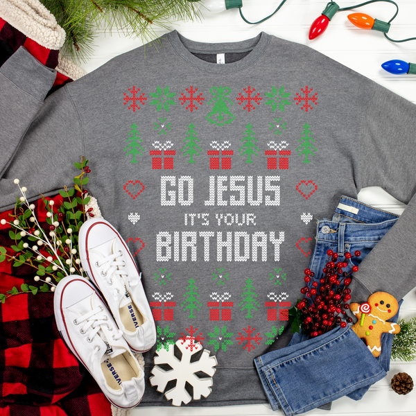 Go Jesus, It's your Birthday Ugly Christmas Sweater