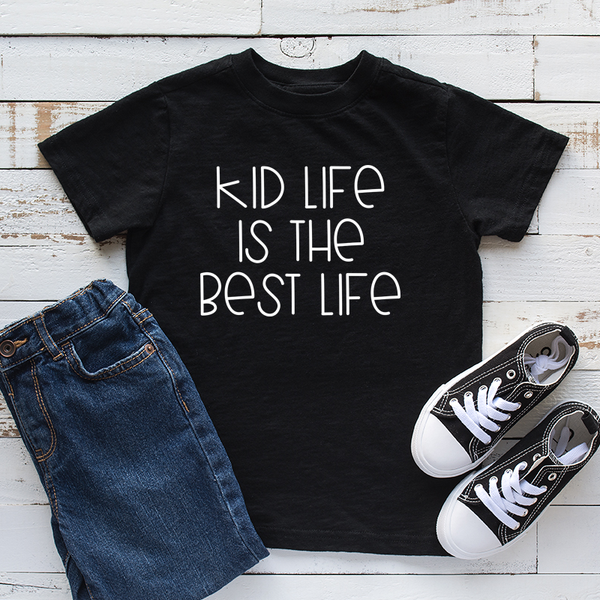 Kid Life is the Best Life Childrens Tshirts
