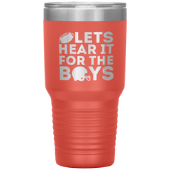 Lets hear it for the Boys Tumbler