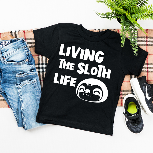 Livin the Sloth Life Toddler Tshirt
