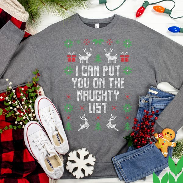 I Can Put You On The Naughty List Ugly Christmas Sweater