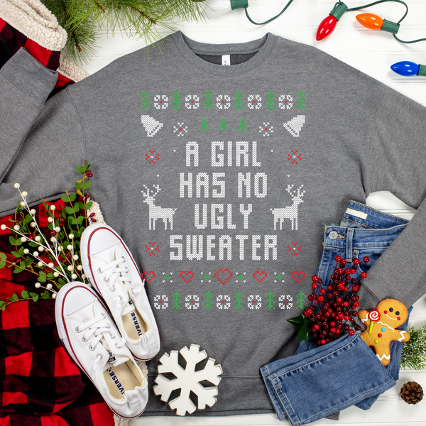 A Girl Has No Ugly Sweater Ugly Christmas Sweater