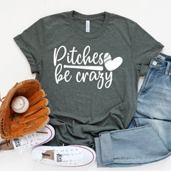 Pitches be Crazy Unisex Jersey Short Sleeve Tee