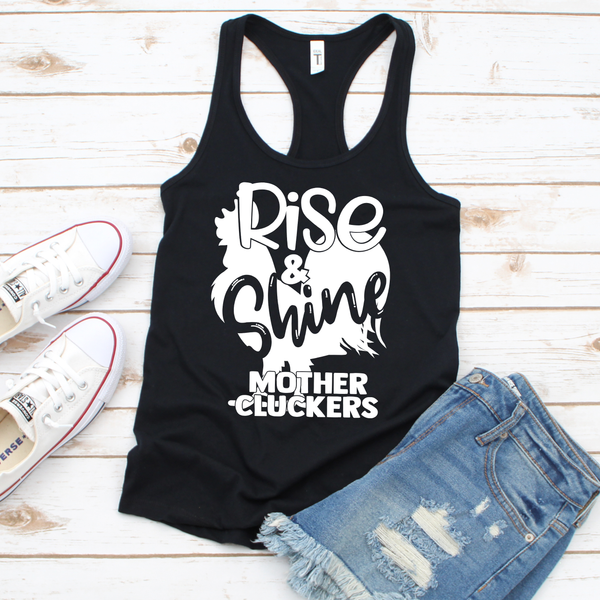 Rise and Shine Mother Cluckers Women's Ideal Racerback Tank