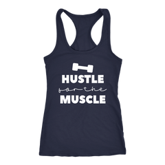 Hustle for the Muscle Workout Tank