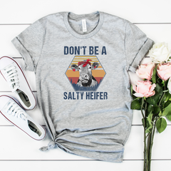 Don't be a Salty Heifer Unisex Jersey Short Sleeve Tee