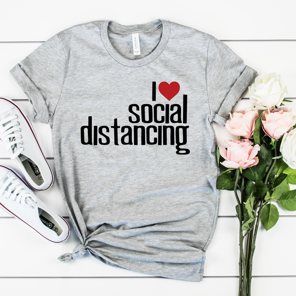 I Love Social Distancing Unisex Jersey Short Sleeve Tee