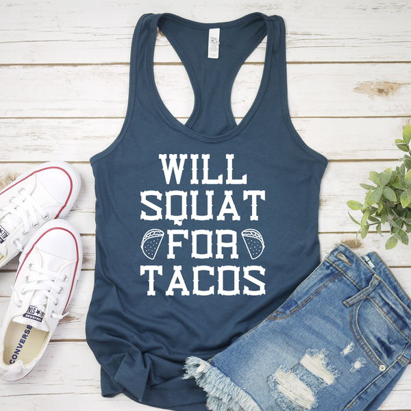 Will Squat for Tacos Workout tank Top