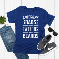 Awesome Dads have Tattoos and Beards Unisex Jersey Short Sleeve Tee