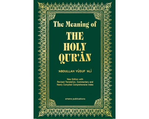 LARGE HARDBOUND. The Meaning of The Holy Quran. Arabic Text, English Translation and Commentary by Abdullah Yusuf Ali.