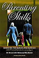 Parenting Skills Based on the Quran and Sunnah: With Practical Examples for Various Ages
