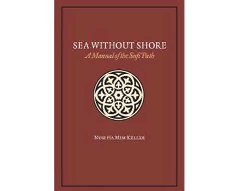 Sea Without Shore. Manual of the Sufi Path. Hardcover Edition.