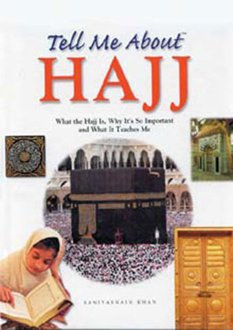 Tell Me About Hajj (HARDBOUND)