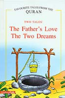 The Fathers Love, The Two Dreams