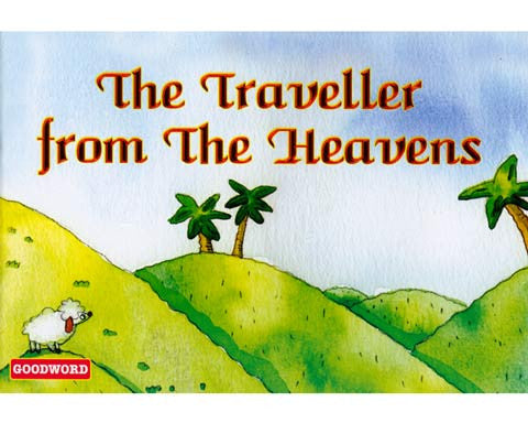 THE TRAVELLER FROM THE HEAVENS AGES 6 & UP. A fun way to learn about Islam.