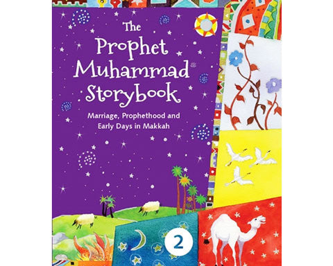 The Prophet Muhammad Storybook. Book 2. Hardbound. Ages 7 and above