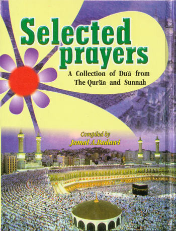 SELECTED PRAYERS by Jamal Badawi. Pocket Edition. Hardbound.  4.5 x 5.75 inches
