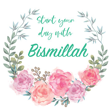 Start your day with Bismillah