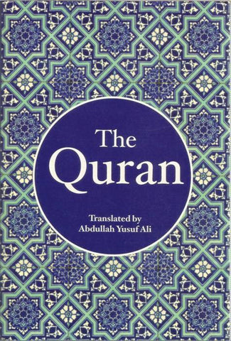 The Holy Quran - English Only Translation by Abdulla Yusuf Ali. (New Edition). An affordable edition .... ideal for free distribution.