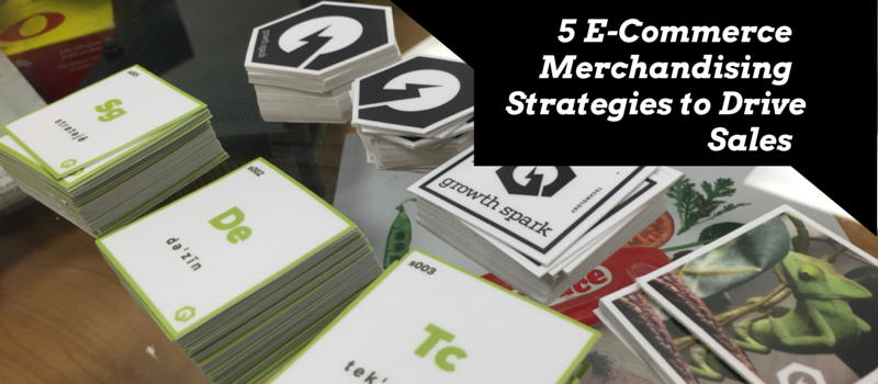 5 E-Commerce Merchandising Strategies to Drive Sales