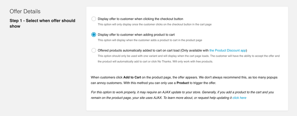 "Step 2: Select when offer should show, in this case choose ""Display offer to customer when adding product to cart"""