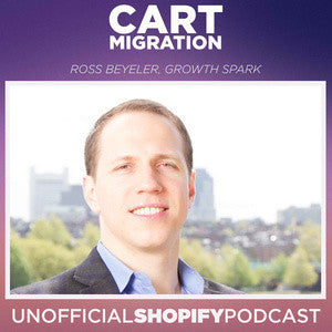 Unofficial Shopify Podcast - Cart Migration