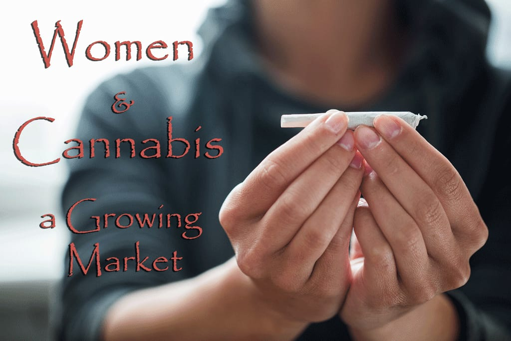 Women & Cannabis - A Growing Market