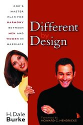 Different by Design: God's Master Plan for Harmony Between Men and Women in Marriage