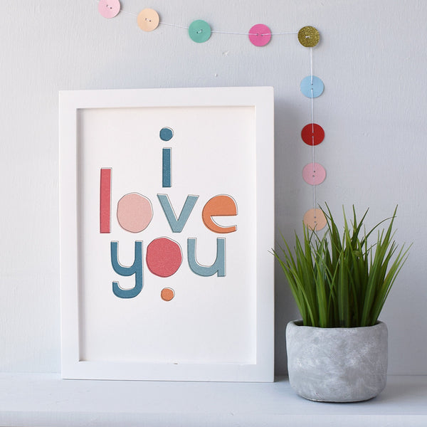 I Love You Typographical Print - Connie Clementine