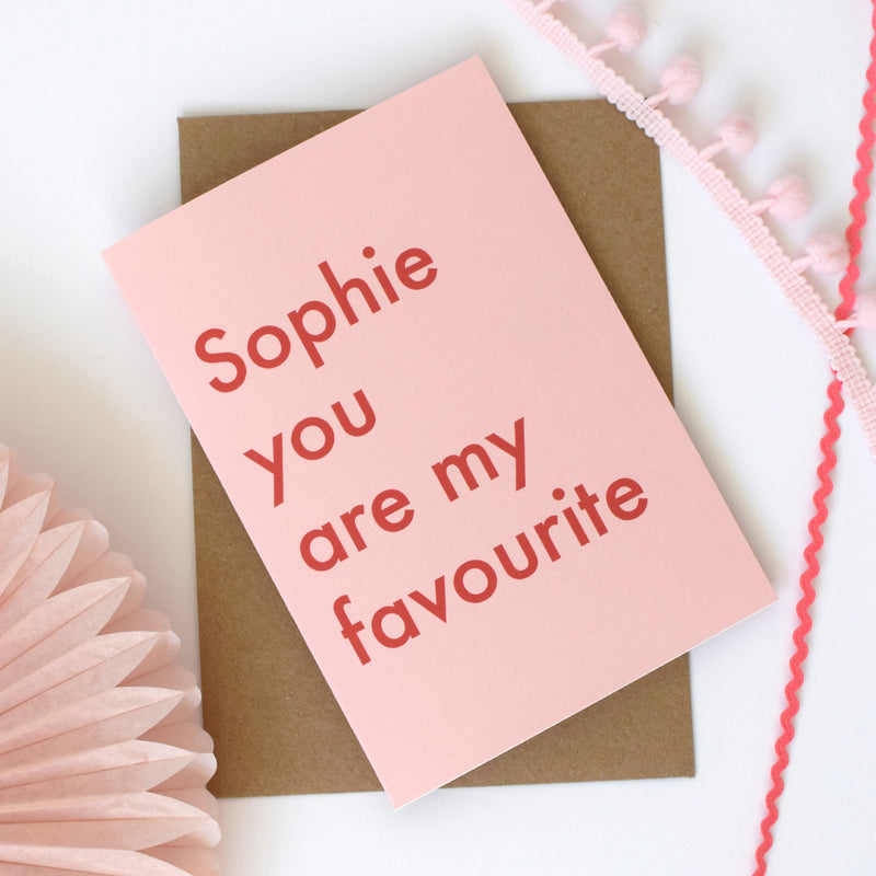You are my favourite Personalised Valentines Card - Connie Clementine