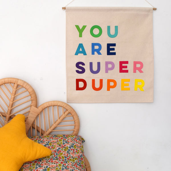 You Are Super Duper Wall Hanging - Rainbow - Connie Clementine
