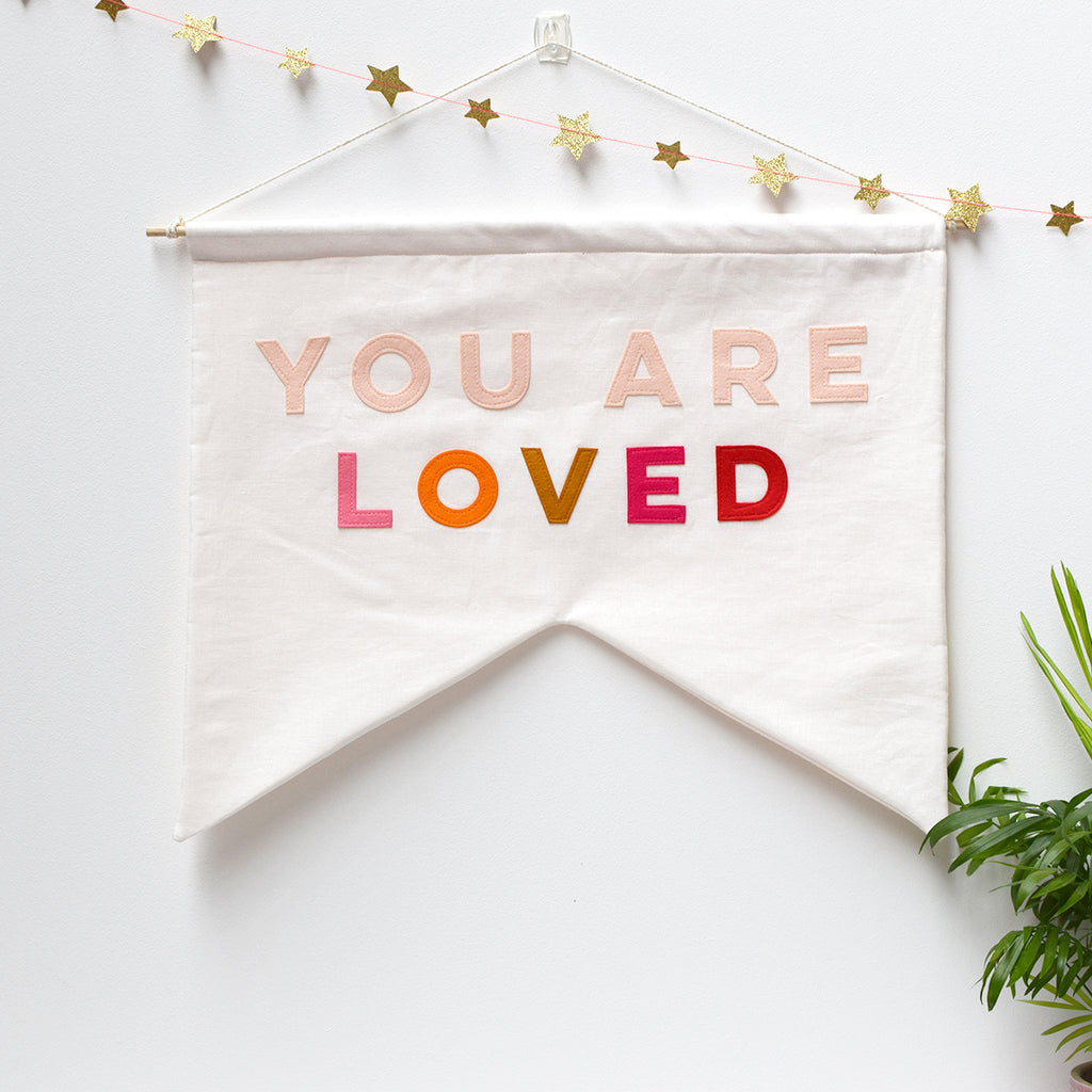 You Are Loved Banner Flag