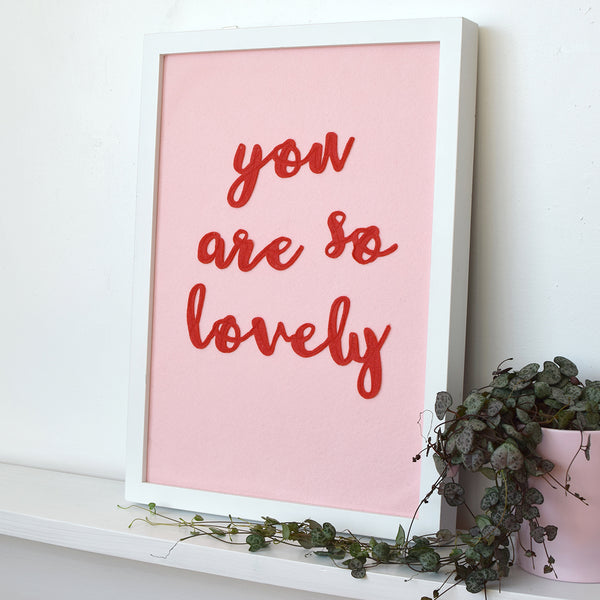 You are so Lovely textile wall art - Connie Clementine