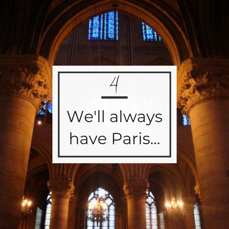 We'll always have Paris....