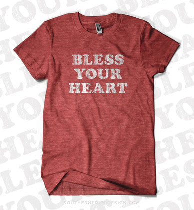 Bless Your Heart Tee Shirt