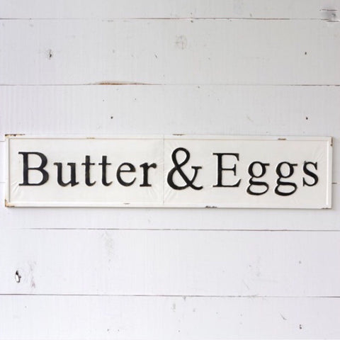 Butter & Eggs Sign