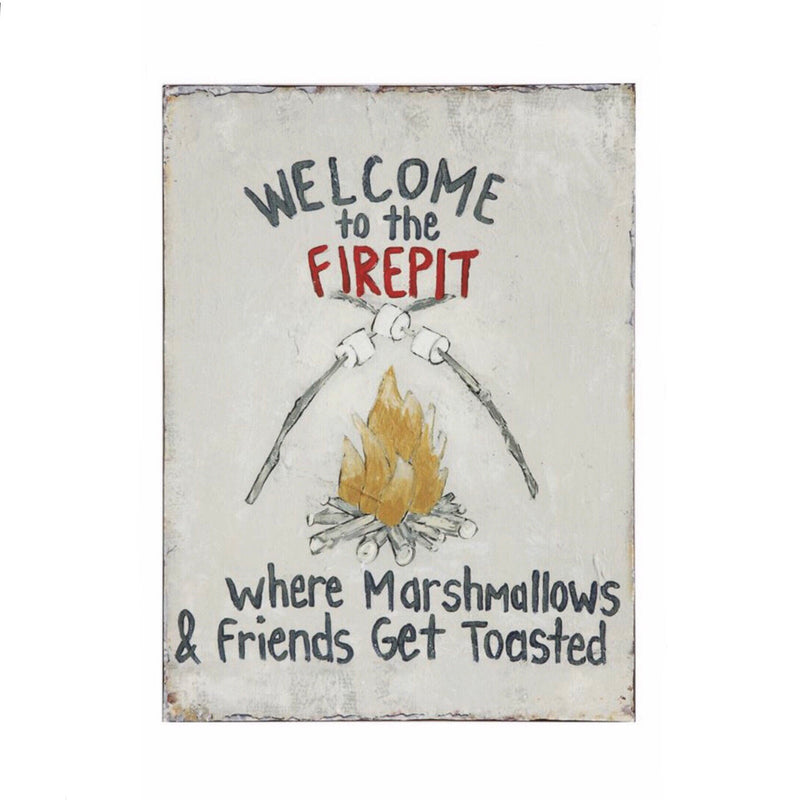 Welcome To The Firepit Wall Sign