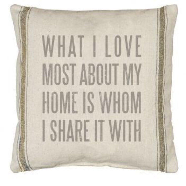 What I Love About Home Pillow