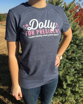 Dolly for President Tee Shirt