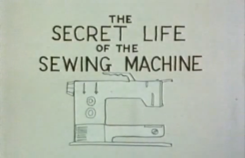 The Secret Life of the Sewing Machine