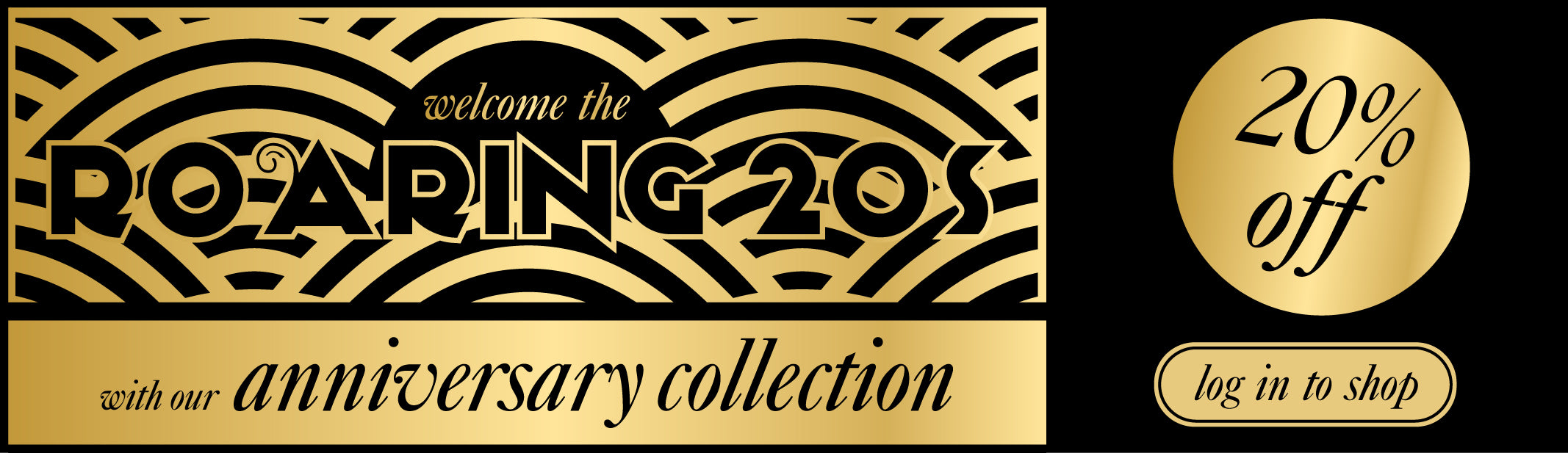 20% off Anniversary collection until 01/01/2020