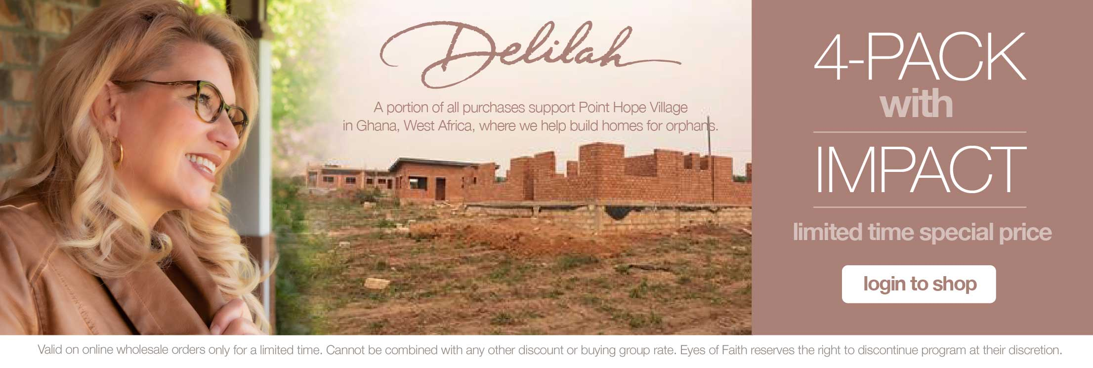 Christian Eyewear that supports Delilah's charity Point Hope