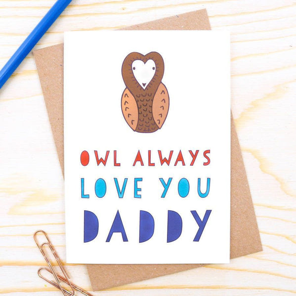 Card - Owl Always Love You Daddy