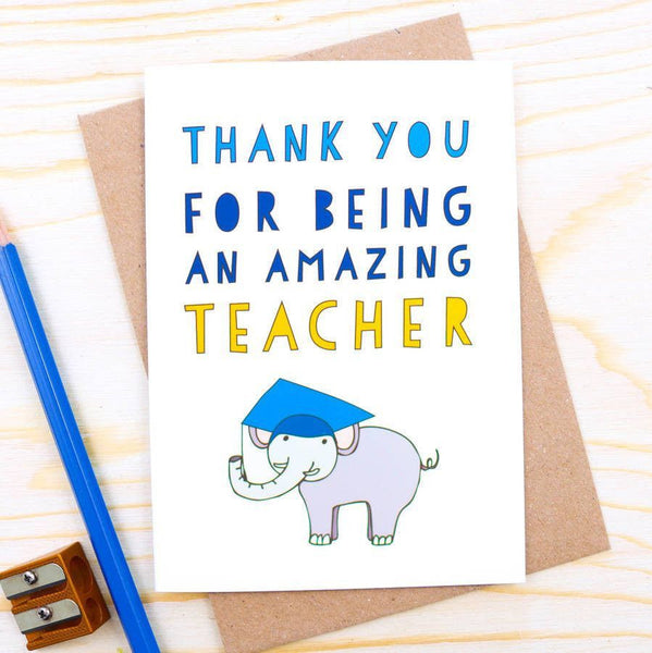 Card - 'Thank You For Being My Teacher' Elephant Card