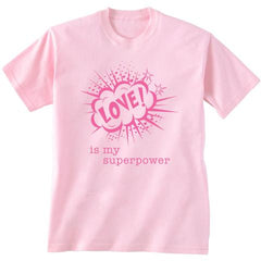 Love Is My Superpower Kids' T-Shirt