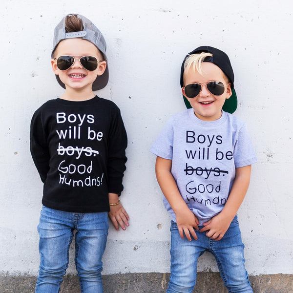 e08712fa57ab Boys Will Be Good Humans by Free to Be Kids