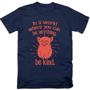 In A World Where You Can Be Anything, Be Kind Baby / Kids T-Shirt