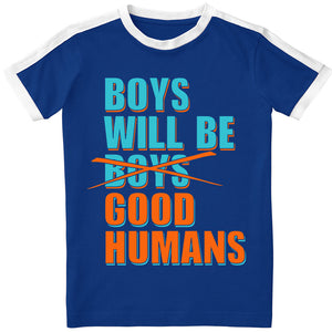 Boys Will Be Good Humans (TM) Kids Ringer Tee - NEW!